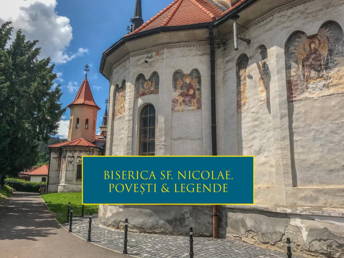 Povești și legende. Biserica Sfântul Nicolae din Șcheii Brașovului.